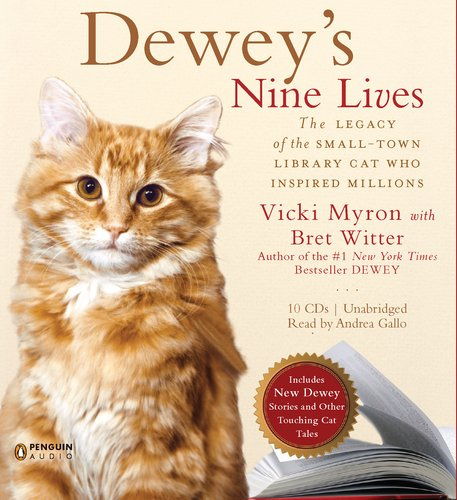 9780142428597: Dewey's Nine Lives: The Magic of a Small-town Library Cat Who Touched Millions
