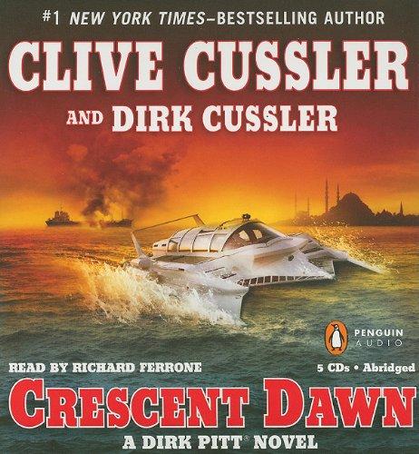 9780142428740: Crescent Dawn (Dirk Pitt Adventure)