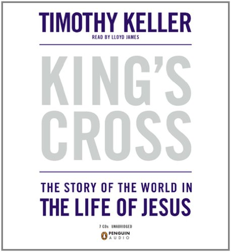9780142428764: King's Cross: The Story of the World in the Life of Jesus