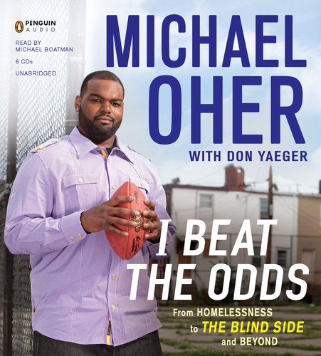 9780142428863: I Beat the Odds: From Homelessness, to The Blind Side, and Beyond