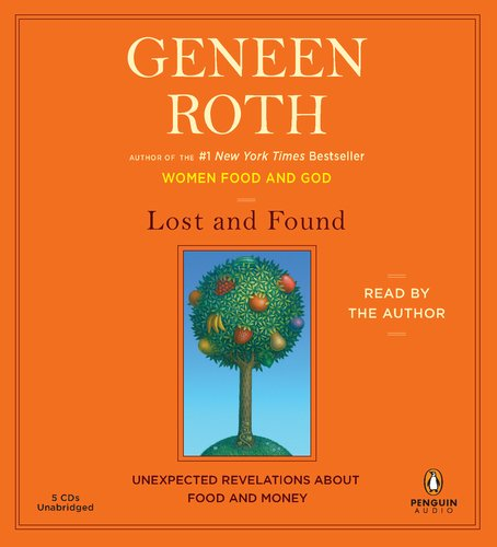 9780142429327: Lost and Found: Unexpected Revelations About Food and Money