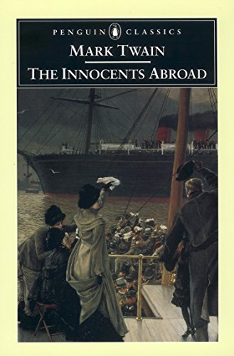 9780142437087: The Innocents Abroad