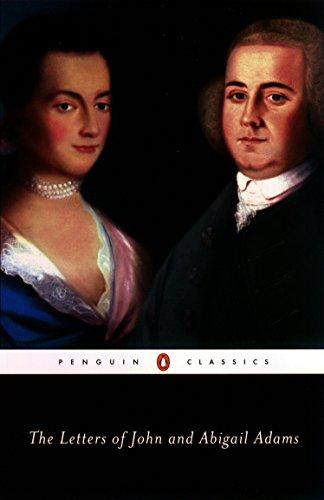 The Letters of John and Abigail Adams: John Adams