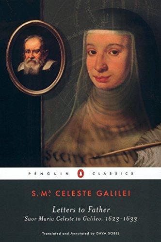 9780142437155: Letters to Father: Suor Maria Celeste to Galileo, 1623-1633 (Penguin Classics)