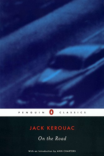 On the Road (Penguin Classics): Jack Kerouac