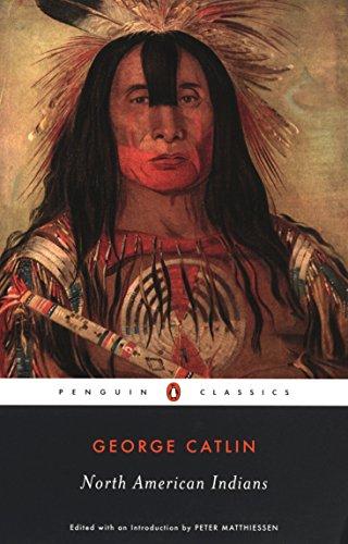 9780142437506: North American Indians (Penguin Classics)