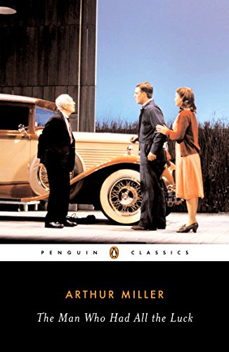 9780142437865: The Man Who Had All the Luck (Penguin Classics)