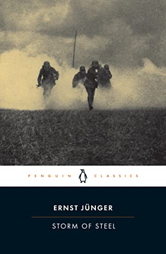 Storm of Steel (Penguin Classics Deluxe Edition) (0142437905) by Ernst Jünger