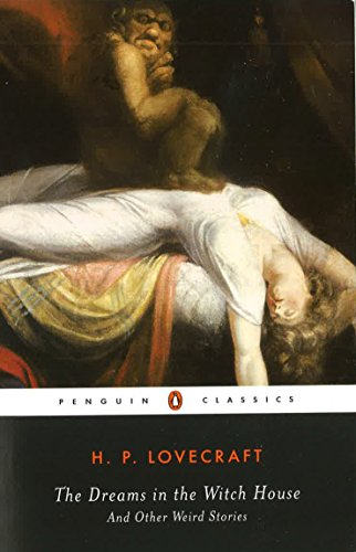 9780142437957: The Dreams in the Witch House: And Other Weird Stories (Penguin Classics)