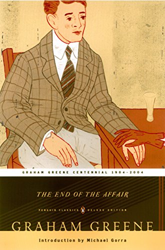 9780142437988: The End of the Affair (Penguin Classics Deluxe Edition)