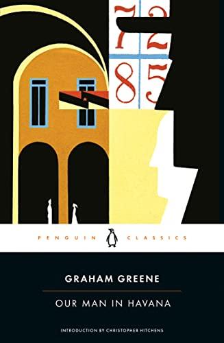 Our Man in Havana: Graham Greene; Graham