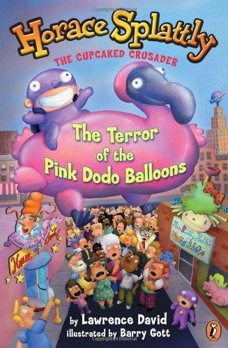 9780142500019: Horace Splattly #3: Terror of the Pink Dodo (Horace Splattly, the Cupcaked Crusader)