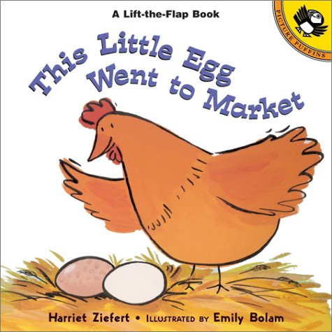 9780142500125: This Little Egg Went to Market (Lift-the-Flap, Puffin)