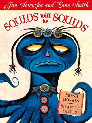 9780142500408: Squids Will Be Squids