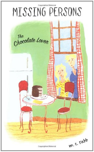 9780142500422: The Chocolate Lover (Missing Persons)