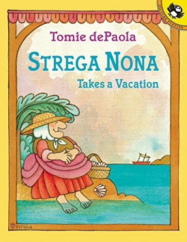 Strega Nona Takes a Vacation (0142500763) by Tomie dePaola