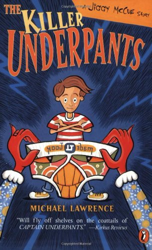 9780142500880: The Killer Underpants: A Jiggy McCue Story (Archive)