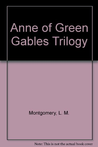 9780142501023: Anne of Green Gables Trilogy