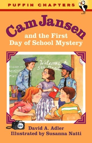 9780142501146: Cam Jansen and the First Day of School Mystery (Cam Jansen, No. 22)
