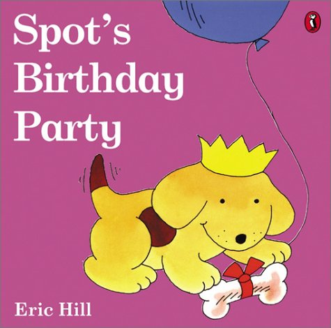 9780142501252: Spot's Birthday Party (color)
