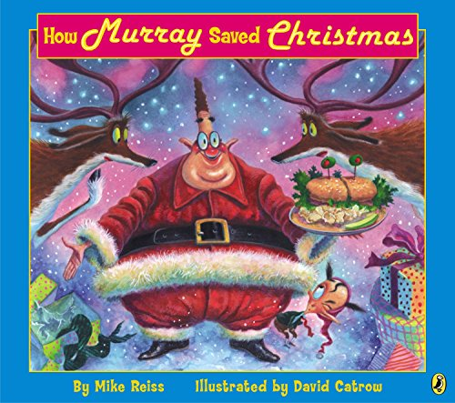 How Murray Saved Christmas: Reiss, Mike