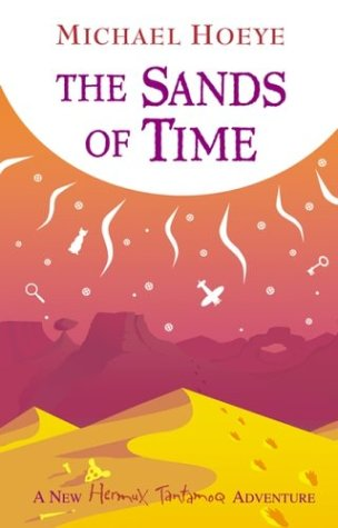 9780142501764: The Sands of Time (A Hermux Tantamoq Adventure)