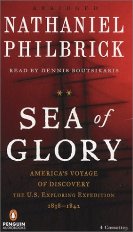 9780142800225: Sea of Glory: America's Voyage of Discovery, the U.S. Exploring Expedition, 1838-1842
