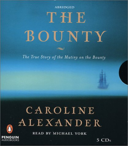 9780142800294: The Bounty: The True Story of the Mutiny on the Bounty