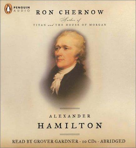 Alexander Hamilton: Ron Chernow