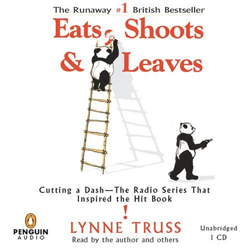 9780142800829: Eats, Shoots & Leaves