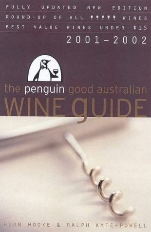 9780143000112: Penguin Good Australian Wine Guide 2002