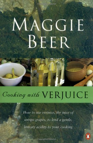9780143000914: Cooking with Verjuice