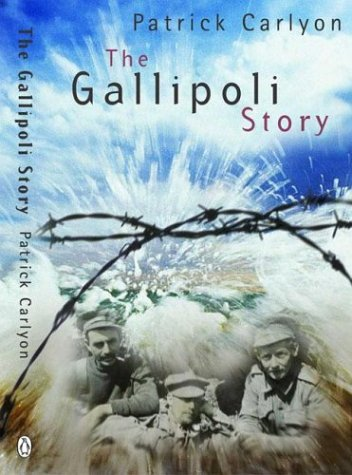 9780143001430: The Story of Gallipoli