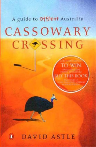 9780143001690: Cassowary Crossing: A Guide to Offbeat Australia