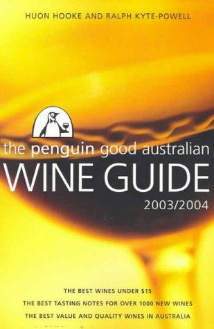 9780143002055: 2003 To 2004 Penguin Good Australian Wine Guide