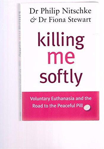 9780143003038: Killing Me Softly