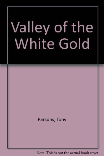 9780143003304: Valley of the White Gold