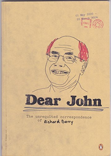 9780143003380: Dear John: The Unrequited Correspondence of Richard Berry