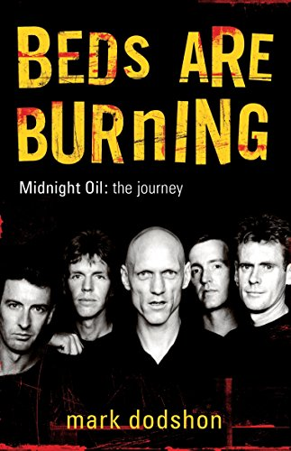 9780143003670: Beds are Burning: Midnight Oil: the Journey