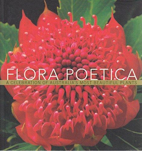 9780143004318: Flora Poetica - A Celebration of Australia's Most Beautiful Plants