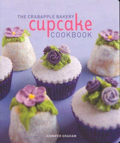 9780143004943: The Crabapple Bakery Cupcake Cookbook