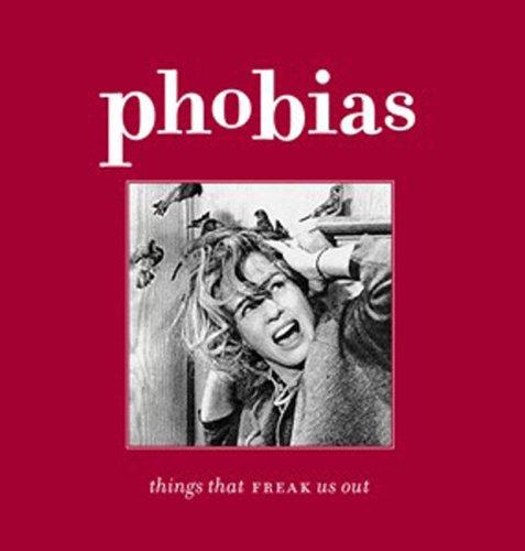 9780143005476: Phobias: Things That Freak Us Out (Penguin Original)