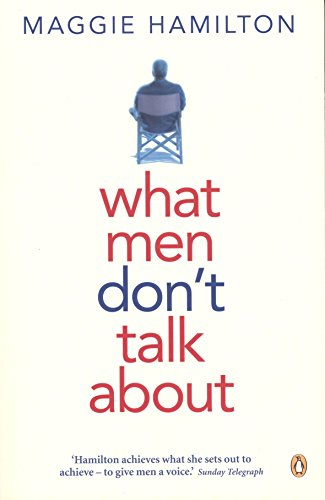 9780143006541: What Men Don't Talk About
