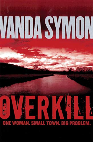 9780143006657: Overkill: One Woman. Small Town. Big Problem.