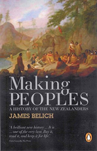 9780143007043: Making Peoples: A History Of The New Zealanders From Polynesian