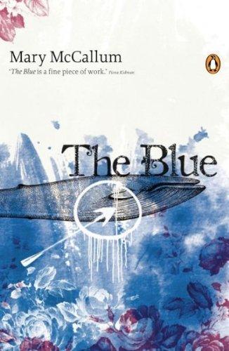 The Blue: Mary McCallum