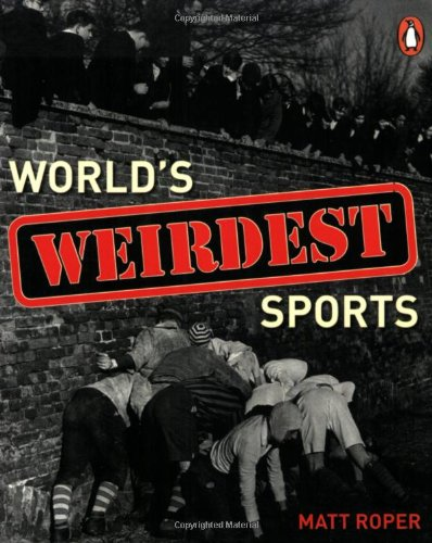 9780143007548: World's Weirdest Sports