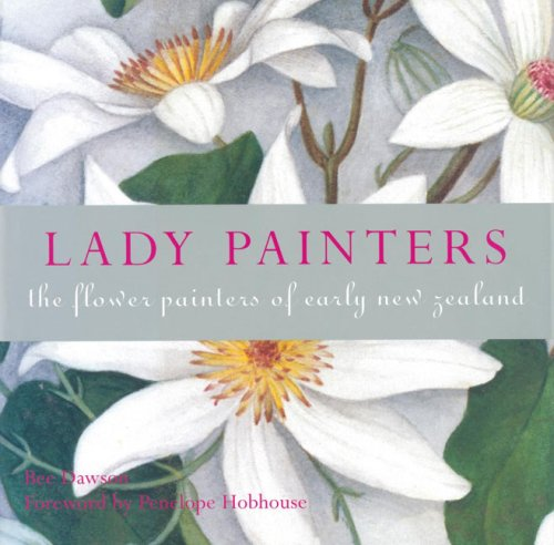 9780143008057: Lady Painters: The Flower Painters of Early New Zealand