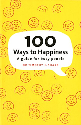 9780143009030: 100 Ways To Happiness: A Guide For Busy People