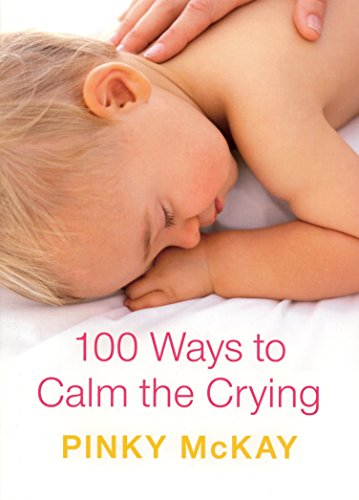 9780143009177: 100 Ways to Calm the Crying